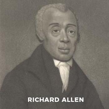 aRichard Allen, founder of AME Church